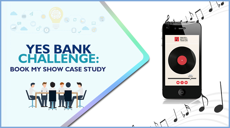 Yes Bank Case Study - BookMyShow