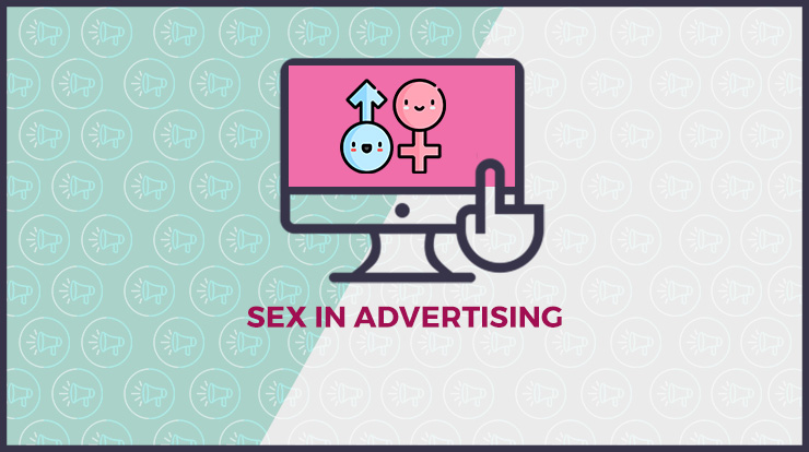 advertisers try to sell products and services by using sex in advertising