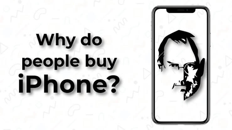 Why do people buy iPhones