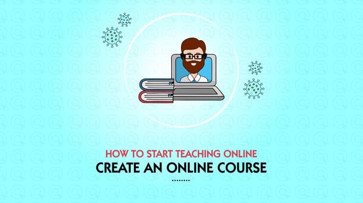 How to start teaching online Create an Online Course