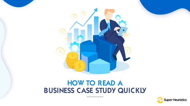 How to read mba case studies quickly