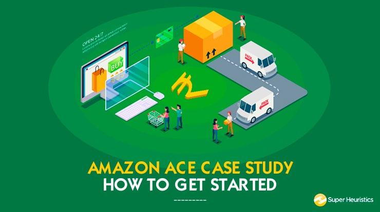 Amazon ACE Case Study