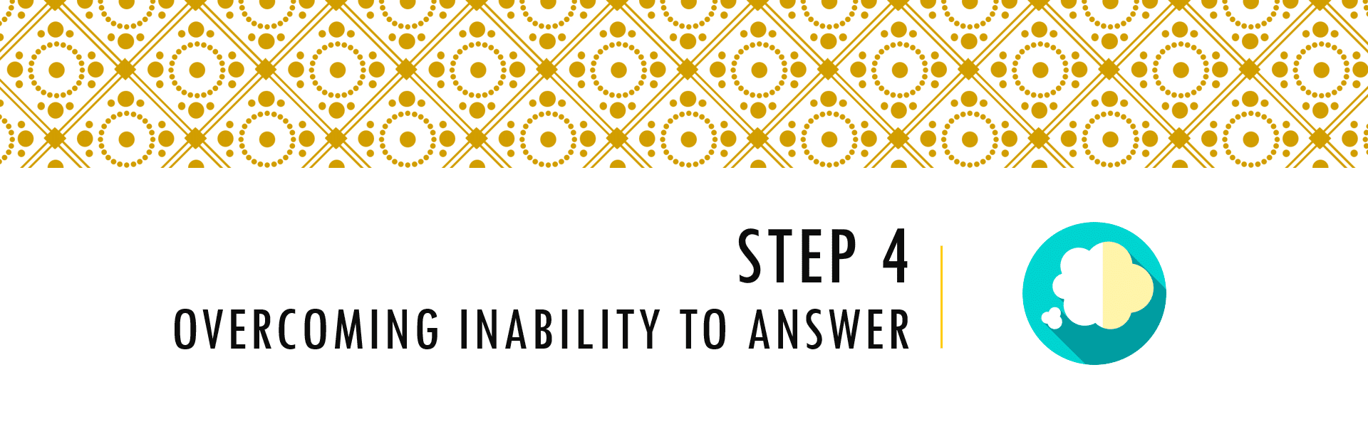 Questionnaire Design Process Step 4 - Overcoming Inability to Answer