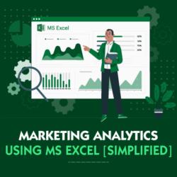 Marketing Analytics using Excel
