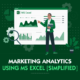 Marketing Analytics using Excel
