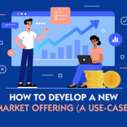 Developing a new market offering