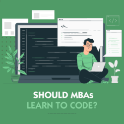 Should MBAs learn to code