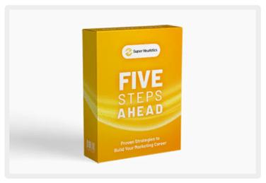 Five Steps Ahead