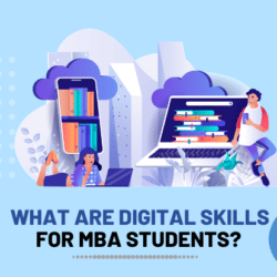 What are Digital Skills for MBAs