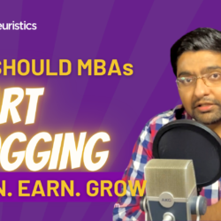 Why Should MBA Students Start Blogging