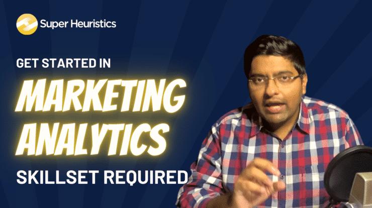 marketing analytics skills required